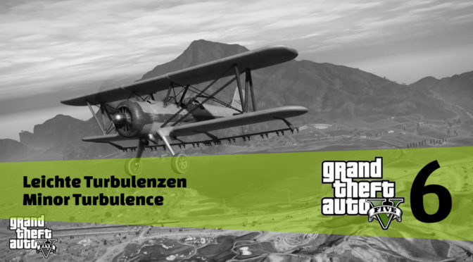 GTA5 #6 - Leichte Turbulenzen - Artikelbanner