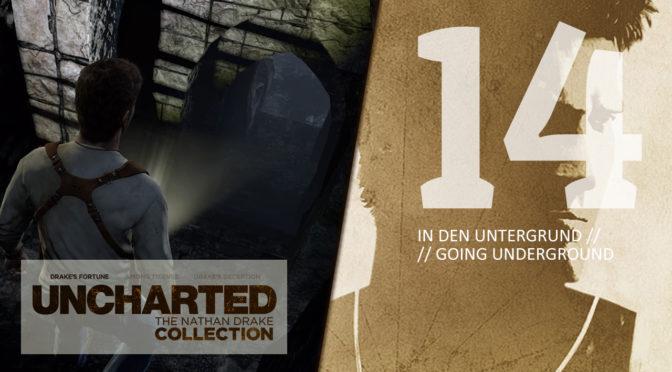 14 UCNDC-U1 In den Untergrund