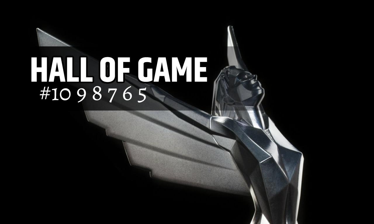 HALL OF GAME #10-#5