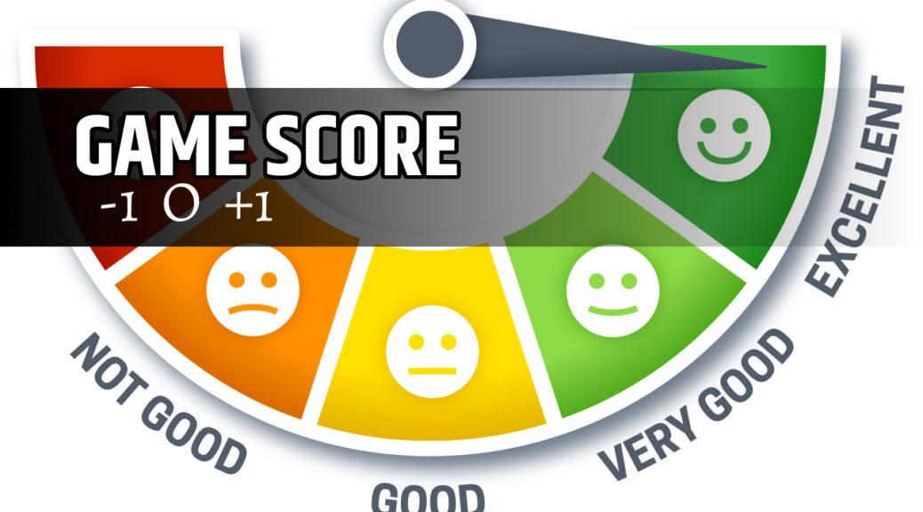 GAME SCORE +1 0 -1
